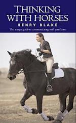 Thinking with Horses af Henry Blake