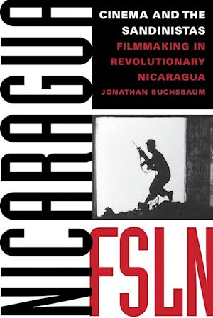 Cinema and the Sandinistas af Jonathan Buchsbaum