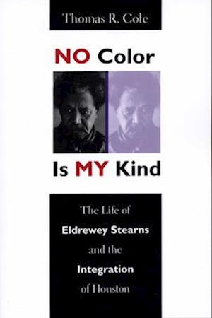 No Color Is My Kind af Thomas R. Cole