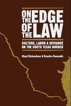 On the Edge of the Law af Chad Richardson