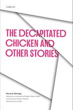 The Decapitated Chicken and Other Stories af Horacio Quiroga
