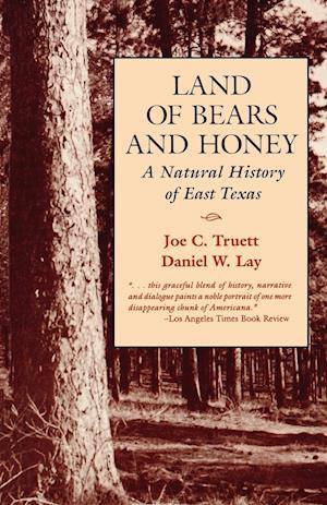 Land of Bears and Honey af Joe C. Truett