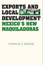 Exports and Local Development af Patricia A. Wilson