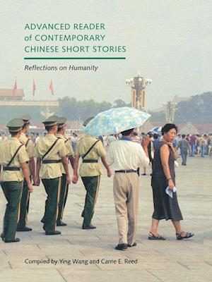 Advanced Reader of Contemporary Chinese Short Stories af Ying Wang