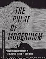 The Pulse of Modernism (In Vivo:The Cultural Mediations of Biomedical Science)