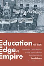 Education at the Edge of Empire (Indigenous Confluences)