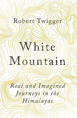 White Mountain af Robert Twigger