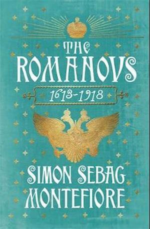 The Romanovs af Simon Sebag Montefiore