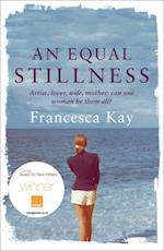 Equal Stillness af Francesca Kay