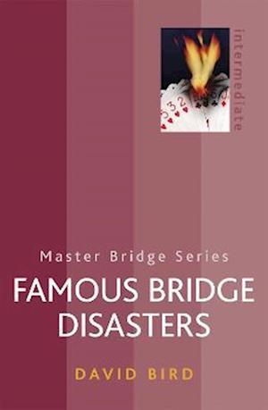 Famous Bridge Disasters af David Bird