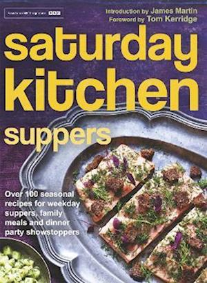 Saturday Kitchen Suppers af Tom Kerridge