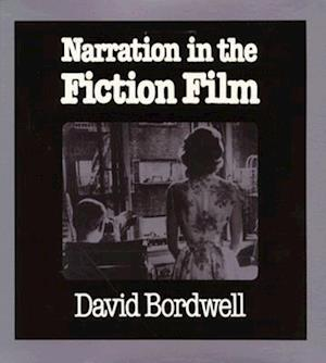 Narration in the Fiction Film af David Bordwell