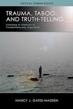 Trauma, Taboo, and Truth-Telling (Critical Human Rights)
