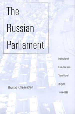 The Russian Parliament af Thomas F. Remington