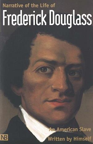 Narrative of the Life of Frederick Douglass, an American Slave af John R McKivigan, Peter P Hinks, Frederick douglass