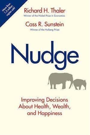 Nudge af Richard H Thaler, Cass R Sunstein