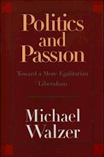 Politics and Passion af Michael Walzer