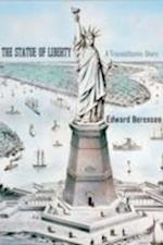 The Statue of Liberty af Edward Berenson
