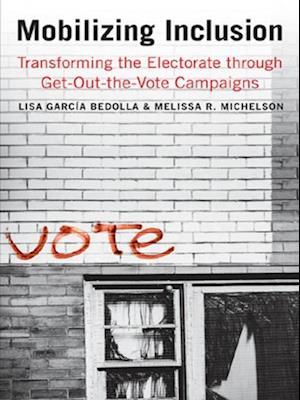 Mobilizing Inclusion af Lisa Garcia Bedolla