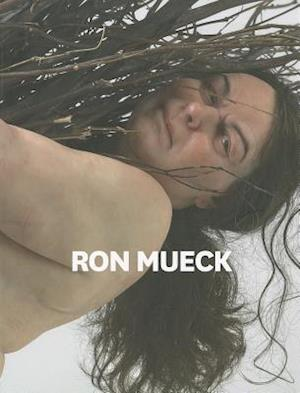 Ron Mueck af David Hurlston, James Fox, Kelly Gellatly