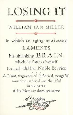 Losing it af William Ian Miller
