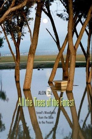 All the Trees of the Forest af Alon Tal