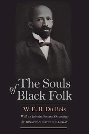 The Souls of Black Folk af W. E. B. Du Bois