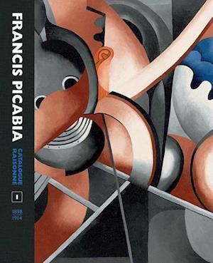 Francis Picabia Catalogue Raisonne af William A Camfield