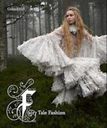 Fairy Tale Fashion af Colleen Hill