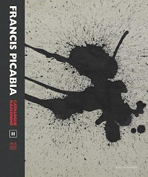 Bog, hardback Francis Picabia Catalogue Raisonne af William A Camfield