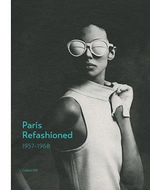 Bog, hardback Paris Refashioned af Colleen Hill