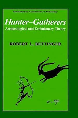 Hunter-Gatherers af Robert L. Bettinger