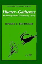 Hunter-Gatherers af Robert L. Bettinger
