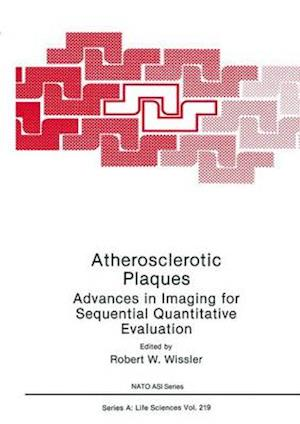 Atherosclerotic Plaques af Robert W. Wissler