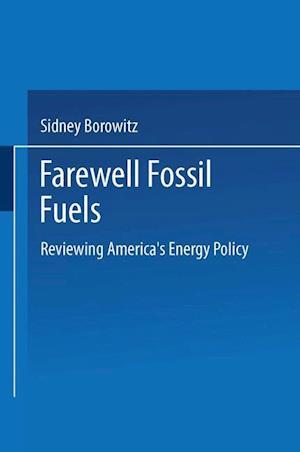 Farewell Fossil Fuels af Sidney Borowitz