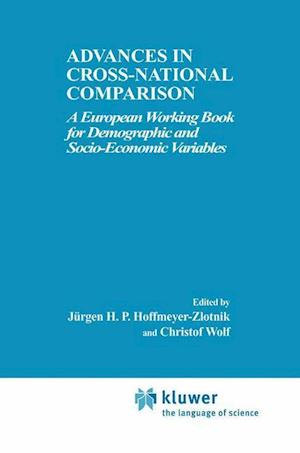 Advances in Cross-National Comparison af Jurgen H.P. Hoffmeyer-Zlotnik