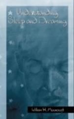 Understanding Sleep and Dreaming af William Moorcroft