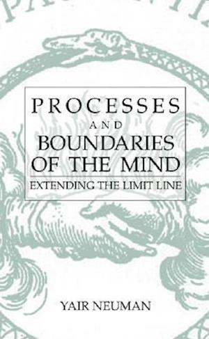 Processes and Boundaries of the Mind af Yair Neuman