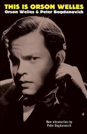 This Is Orson Welles af Jonathon Rosenbaum, Orson Welles, Jonathan Rosenbaum