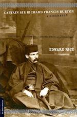 Captain Sir Richard Francis Burton af Edward Rice