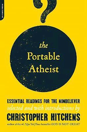 Portable Atheist af Christopher Hitchens