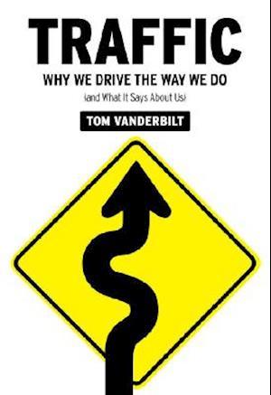 Traffic af Tom Vanderbilt