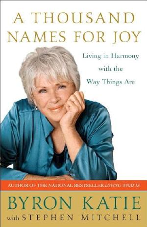 A Thousand Names For Joy af Byron Katie, Stephen Mitchell