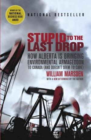 Stupid to the Last Drop af William Marsden