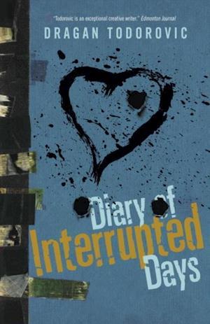 Diary of Interrupted Days af Dragan Todorovic