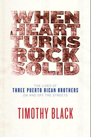 When a Heart Turns Rock Solid af Timothy Black