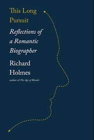 Bog, hardback This Long Pursuit af Richard Holmes