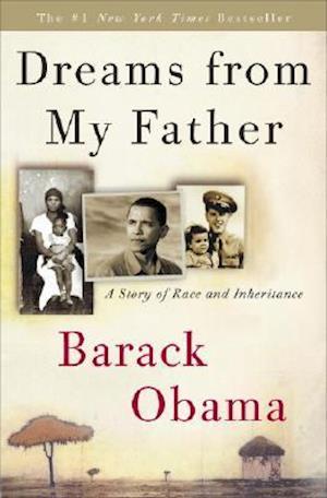 Dreams from My Father af Barack Obama