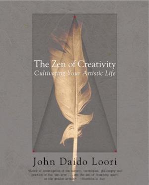 Zen of Creativity af John Daido Loori