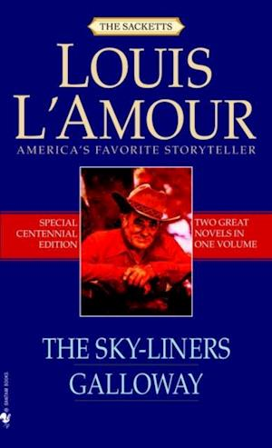 Sky-Liners and Galloway (2-Book Bundle) af Louis L'Amour